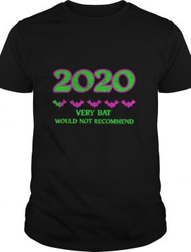 2020 One Star Rating Very Bat Would Not Recommend Halloween shirt