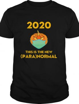 2020 The New Paranormal Social Distancing Halloween Pumpkin shirt
