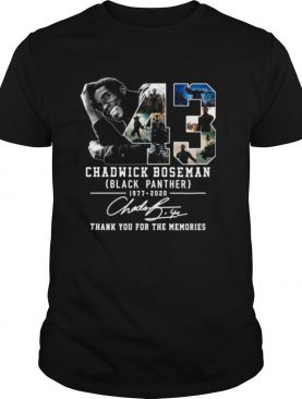 43 Years 1977 2020 Chadwick Boseman Black Panther Thank You For The Memories Signature shirt