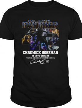 Black Panther Chadwick Boseman 43 Years 1976 2020 Thank You For The Memories Signature shirt