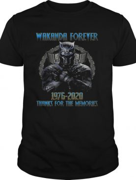 Black panther rip chadwick actor wakanda forever 1976 2020 thanks for the memories shirt