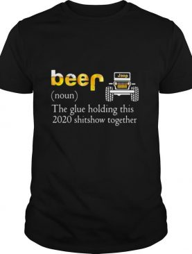 Car noun the glue holding this 2020 shitshow together shirt