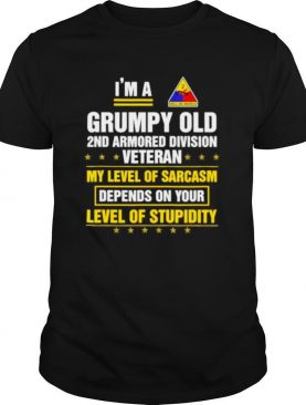 Grumpy Old 2nd Armored Division Veteran Funny Veterans Day shirt