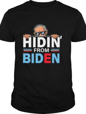 Hidin from Biden shirt Funny anti Joe Biden Hiding Political shirt