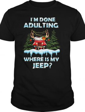 I'm done adulting where is my car vintage christmas shirt
