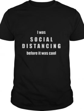 I Love Social Distancing Introvert Antisocial shirt