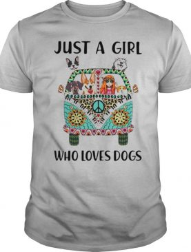 Just A Girl Who Loves Dogs Hippie Peace Car Girl And Dogs shirt