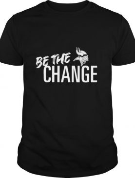 Minnesota Vikings Be The Change 2020 shirt
