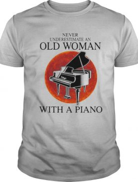 Never underestimate an old woman with a piano sunset shirt