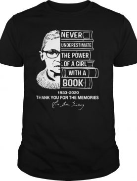 Ruth bader ginsburg never underestimate the power of a girl with a book vintage shirt
