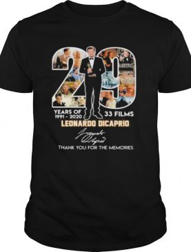 20 years of 1991 2020 33 films leonardo dicaprio thank for the memories signatures shirt