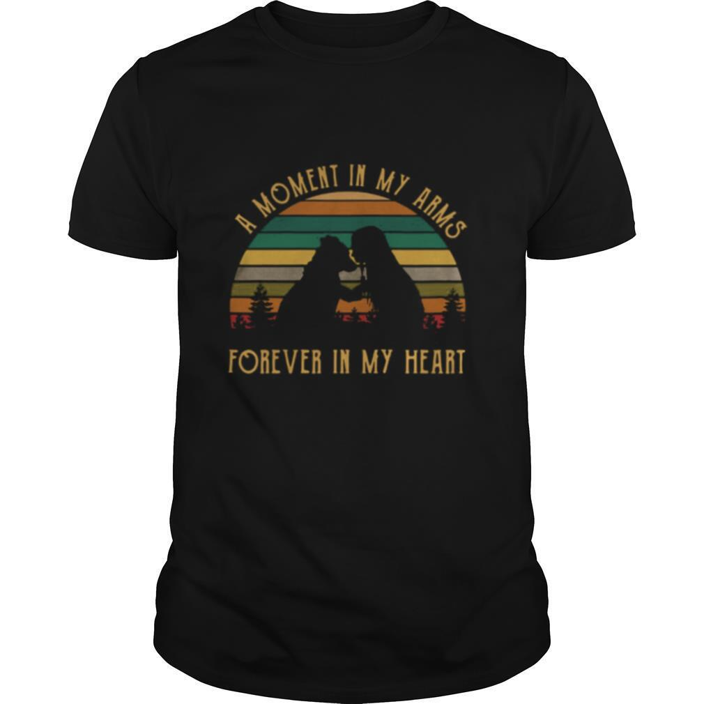 A Moment In My Arms Forever In My Heart Vintage Retro shirt0