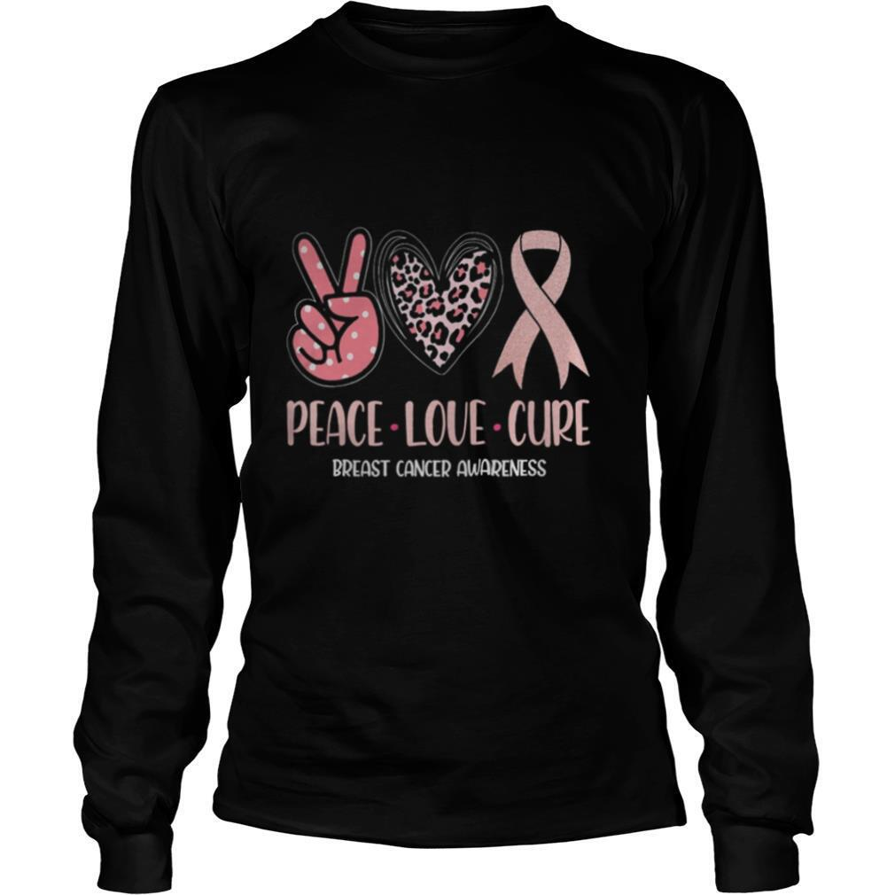 Breast Cancer Peace Love Cure In October We Wear Pink Ribbon shirt