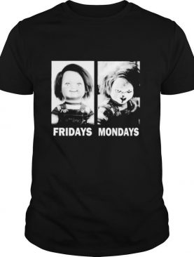 Chucky Fridays Mondays horror movie Halloween shirt