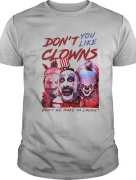 Clown Captain Spaulding and Pennywise dont you like clowns dont we make ya laugh shirt