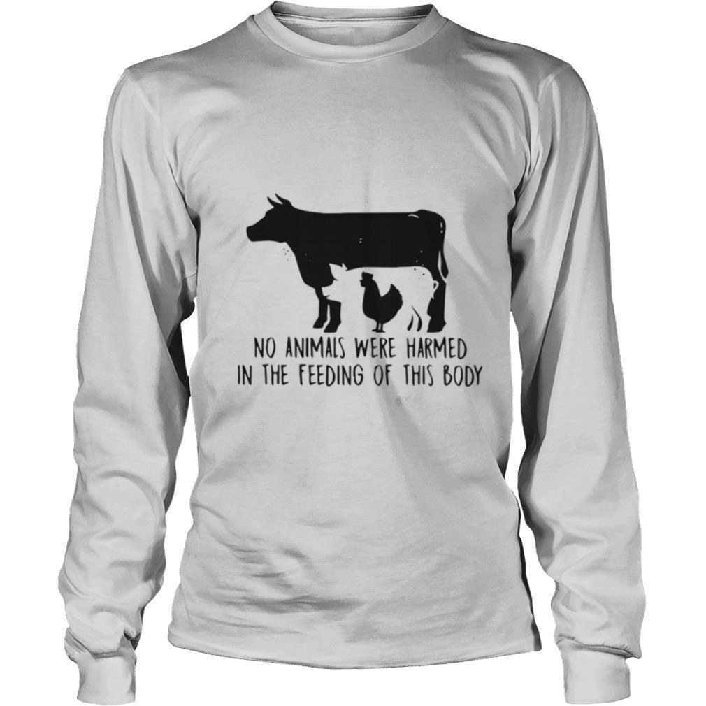 Cow And Chicken No Animals Were Harmed In The Feeding Of This Body shirt