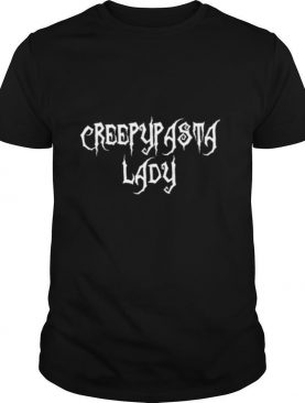 Creepypasta Lady Scary Story Writer Reader shirt