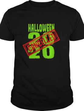 Halloween 2020 Cancelled Cancelled Quarantine Holiday shirt