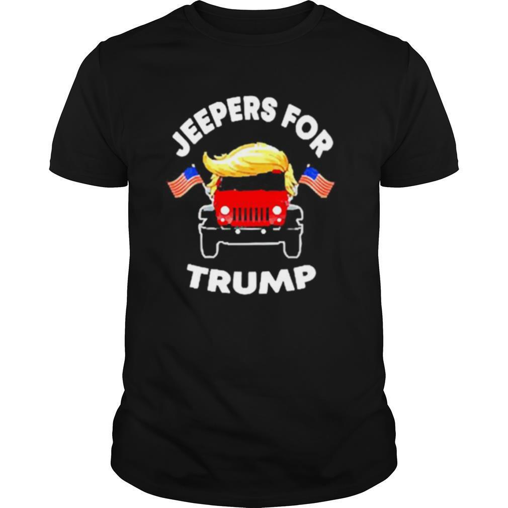 Jeepers for Trump American shirt