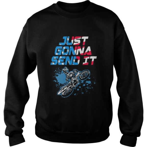 Just Gonna Send It Motocross  Sweatshirt