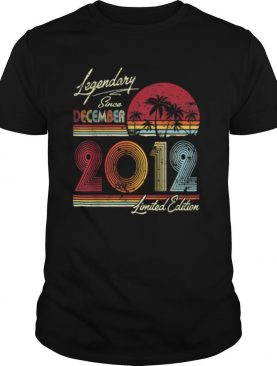 Legendary Since December 2012 8th Birthday 8 Years shirt