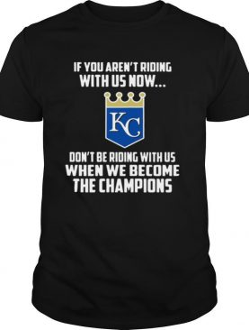 MLB Kansas City Royals Baseball We Become The Champions 2020 shirt