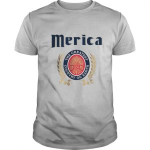 Merica The Greatest Country On Earth shirt