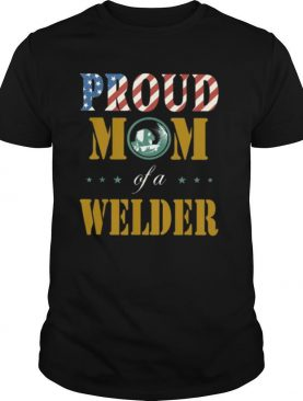 Proud mom of a welder american flag shirt