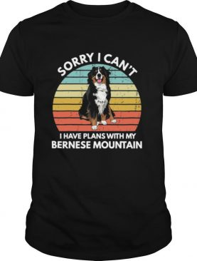 Sorry I Cant I Have Plans With My Bernese Mountain Vintage Retro shirt