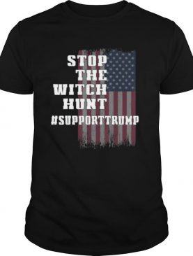 Stop the Witch Hunt of President Donald Trump Support shirt