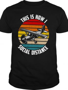 This Is How I Social Distance Vintage shirt