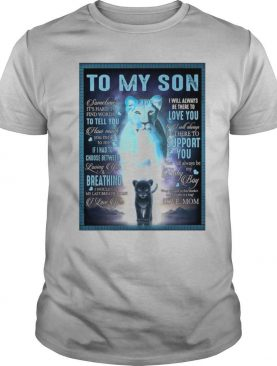 To My Son Sometimes It's Hard To Find Words To Tell You How Much shirt
