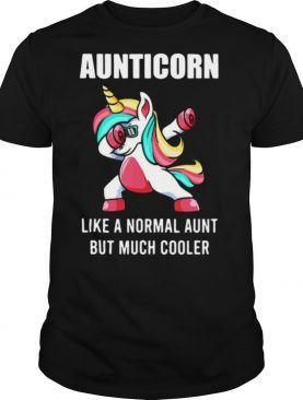 Unicorn Aunticorn Like A Normal Aunt But Much Cooler shirt