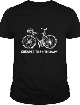 Bicycle Cheaper Than Therapy shirt