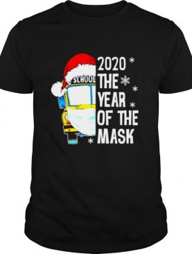 Bus School 2020 the year of the mask Christmas shirt