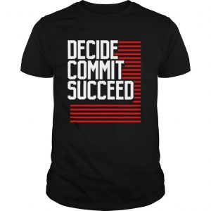 Decide Commit And Succeed Line Red shirt