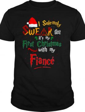 I Solemnly Swear That Its My First Christmas With My Fiance shirt