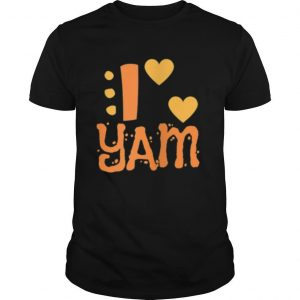 I YAM She is My Sweet Potato shirt