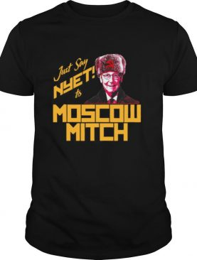 Just Say To Nyet Moscow Mitch shirt