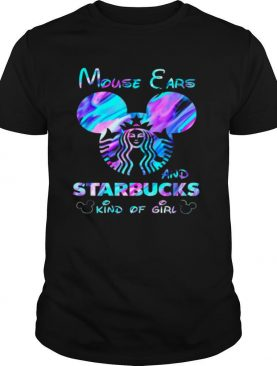 Mouse Ears Starbucks Kind Of Girl shirt