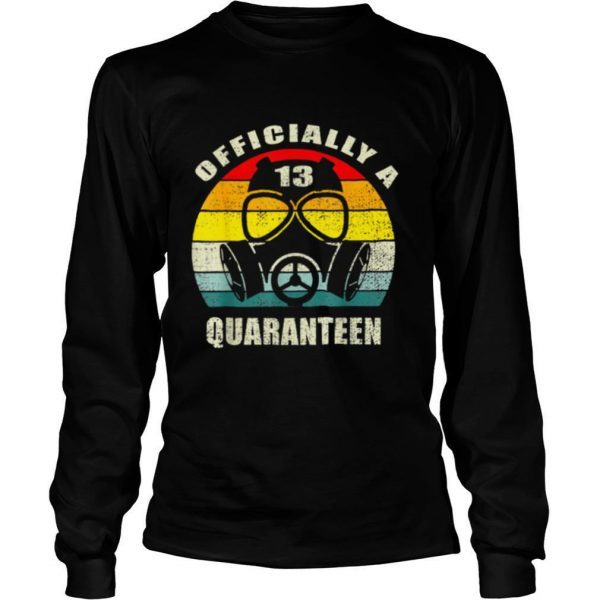 Officially A Quaranteen 13th Birthdaynager shirt