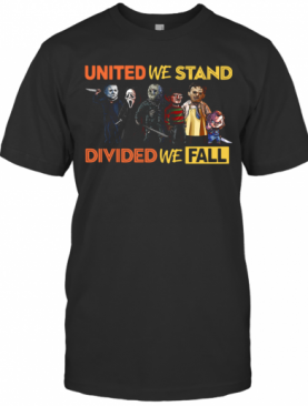 Perfect United We Stand Divided We Fall T-Shirt