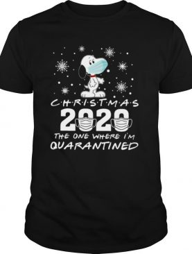 Snoopy Face Mask Christmas 2020 The One Where Im Quarantined shirt