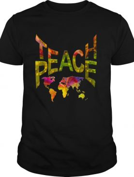 TeachPeace Around the Globe shirt