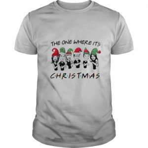 The One Where It's Christmas shirt
