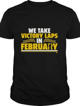 We Take Victory Laps in February KC shirt
