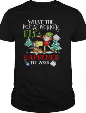 What The Postal Worker Elf Happened To 2020 Toilet Paper Christmas shirt
