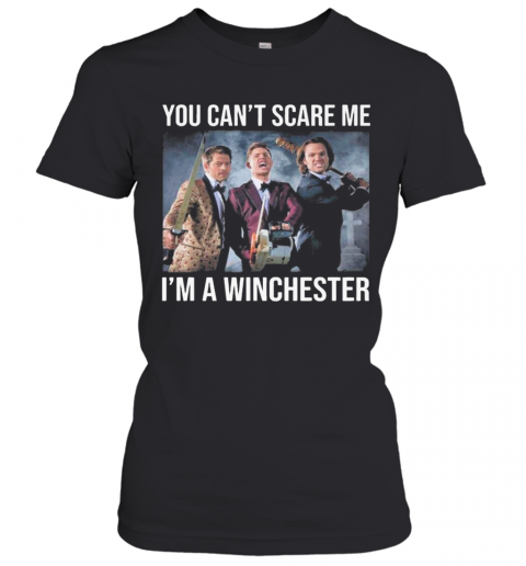 You Cant Scare Me Im A Winchester 2020 T-Shirt Classic Women's T-shirt