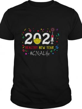 2020 Mask Vaccine Healthy New Year Cna Life shirt