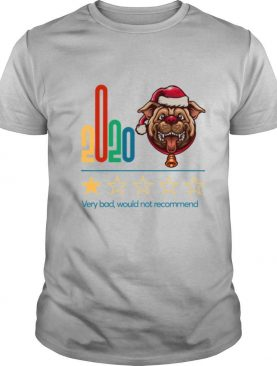 2020 Very Bad Would Not Recommend One Star Rating For Dog Lover Merry Chrisrmas shirt